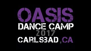 OASIS Dance Camp 2017 CARLSBAD  Choreography by Susia Ruddell & Dominic Matas
