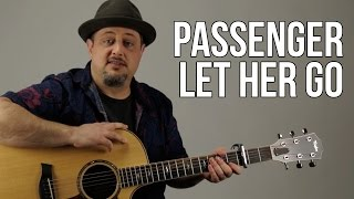 How To Play Passenger - Let Her Go