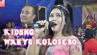 KIDUNG WAHYU KOLOSEBO Feat GELO GEDRUK ~  SUPRA NADA 2018