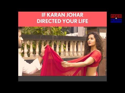 If Karan Johar Directed Your Life [Bollywood] 💃🏻👯💃🏻