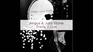 Angus & Julia Stone - Triple J Live - Wasted