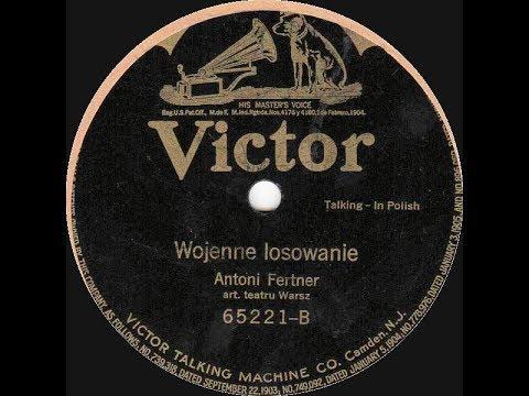 Polish 78rpm recordings, 1913. VICTOR 65221. U specialisty / Wojenne losowanie