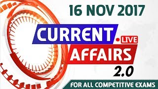 Current Affairs Live 2.0 | 16 Nov 2017 | करंट अफेयर्स लाइव 2.0 | All Competitive Exams