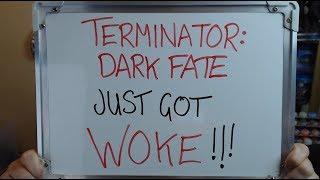 TERMINATOR: DARK FATE Just Got WOKE (According to Hollywood Reporter)!!