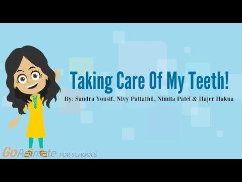 Taking Care of My Teeth!