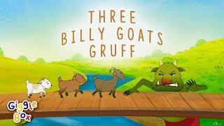 The Three Billy Goats Gruff | Fairy Tales | Gigglebox