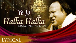 Ye Jo Halka Halka Original Song by Nusrat Fateh Ali Khan