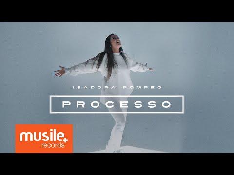 Isadora Pompeo - Processo