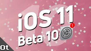 iOS 11 Beta 10 — ЧТО НОВОГО? (Public Beta 9) Когда выйдет iOS 11?