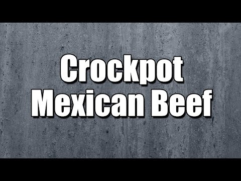 Crockpot Mexican Beef - MY3 FOODS - EASY TO LEARN