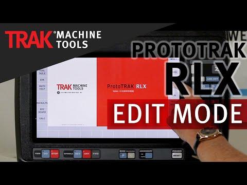 Edit Mode [Part 1] | ProtoTRAK RLX | Lathe Programming