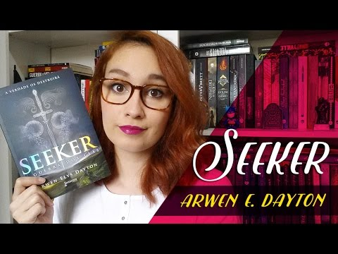 Seeker (Arwen E. Dayton) | Resenhando Sonhos