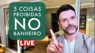 5 COISAS PROIBIDAS NO BANHEIRO SEGUNDO O FENG SHUI/ LUIZ NETTO