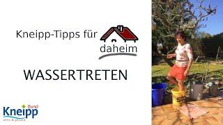 Video Das Wassertreten - Kneipp-Tipps für daheim Teil 7 abspielen