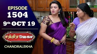 CHANDRALEKHA Serial | Episode 1504 | 9th Oct 2019 | Shwetha | Dhanush | Nagasri | Arun | Shyam