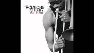 Big 12 - Trombone Shorty