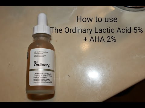 HOW TO USE LACTIC ACID 5%+AHA 2% FROM THE ORDINARY!