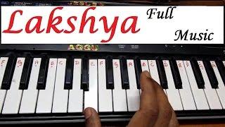Learn (How) To Play Lakshya Theme Full Music On Keyboard HD