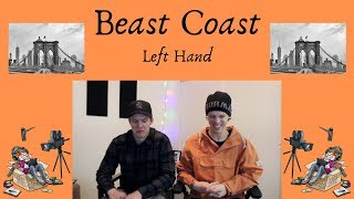 Beast Coast   Left Hand REACTIONREVIEW