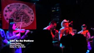 Sleepin' Rattlers - Life As An Outlaw - (Live 9/29/2012)
