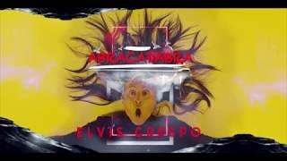 Abracadabra - Elvis Crespo  (Video)