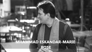 Mhammad Eskandar-Marie Rose- (محمد اسكندر- ماري روز(النسخة الأصلية