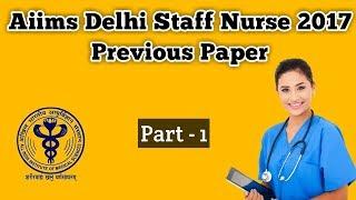 Delhi Aiims Staff Nurse Previous Paper