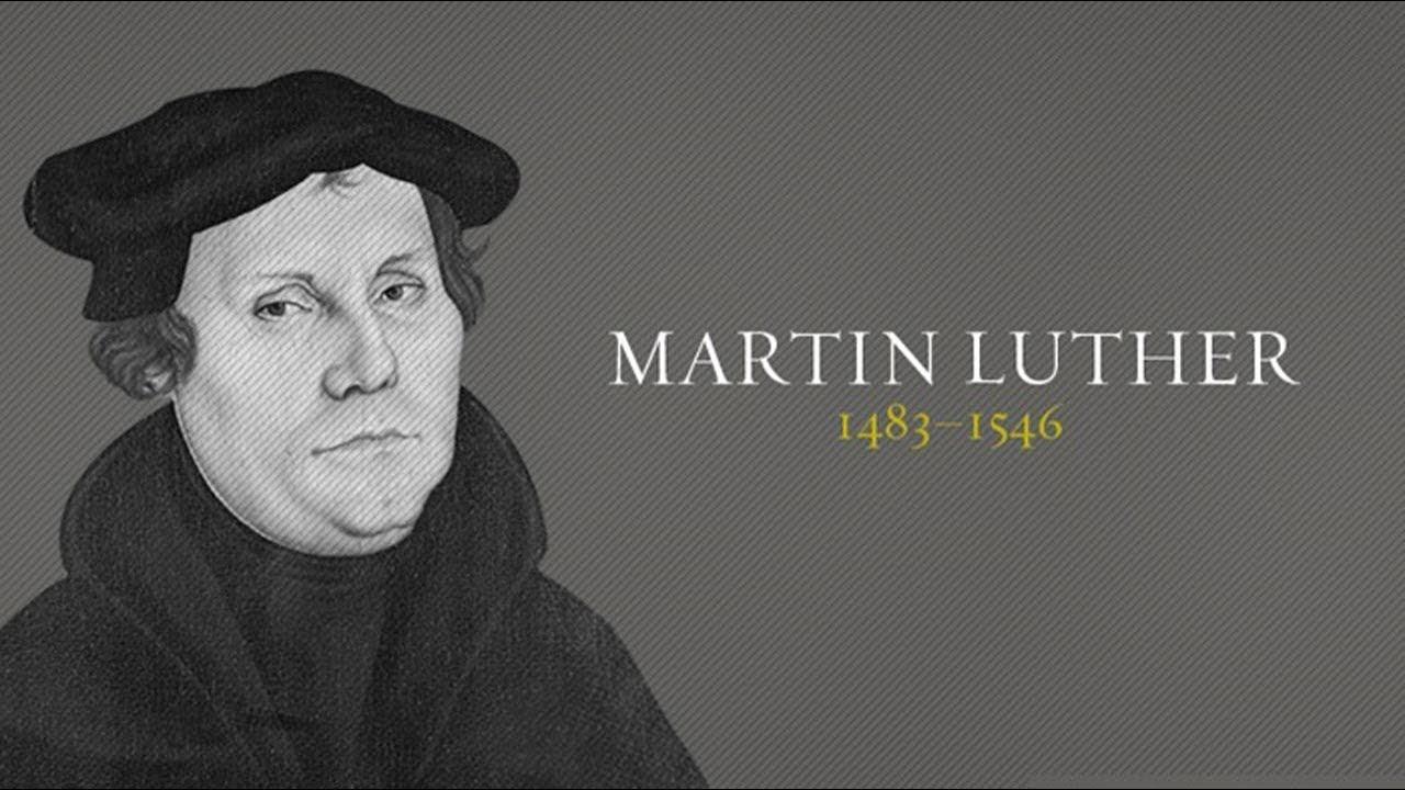 MARTIN LUTHER (Cuộc Cải Chánh Giáo Hội)