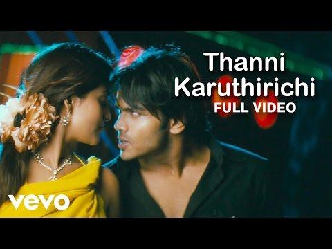 Thanni Karuthirichi  STR, Ajith