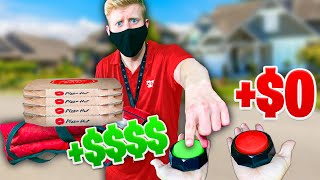 TIPPING PIZZA MAN IF HE CHOOSES CORRECT MYSTERY BUTTON!
