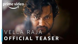 Vella Raja Trailer