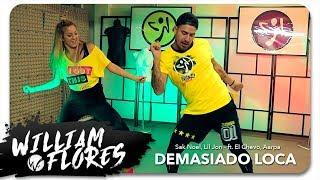 William Flores   Demasiado Loca   Sak Noel, Lil Jon   Ft. El Chevo, Aarpa
