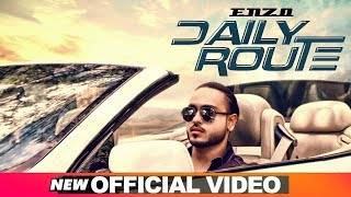 Daily Route (Official Video) | Enzo | Latest Punjabi Songs 2019 | Speed Records