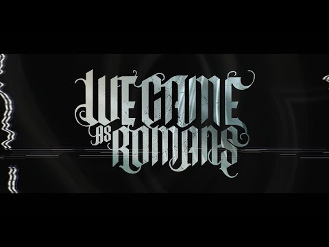 We Came As Romans -