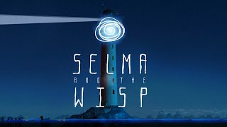 Clip of Selma and the Wisp