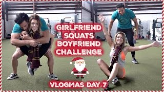 Girlfriend Squats Boyfriend Challenge | Vlogmas Day 7