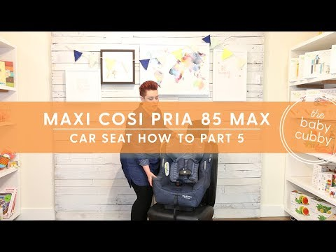 PART 5: How to Install Maxi Cosi Pria 85 Max Forward Facing With Latch OR Seatbelt