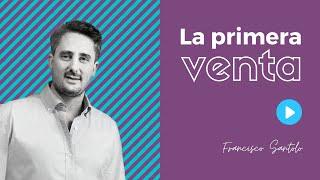 Francisco Santolo: la primera venta