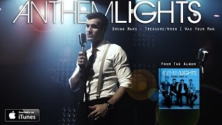 Бруно Марс, Treasure/When I Was Your Man - Bruno Mars (cover by Anthem Lights)