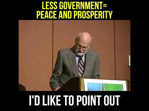 Less Government =Peace and Prosperity