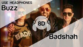 Buzz Feat Badshah 8D Audio Song   Aastha Gill ( Priyank Sharma )