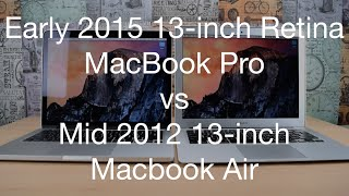 2015 Macbook Pro with Retina Display Vs 2012 Macbook Air