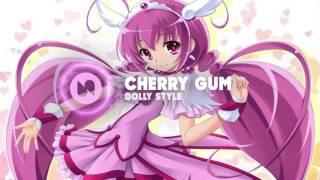 Nightcore - Cherry Gum (Dolly Style)
