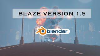 Blaze : Version 1.5 | Blender | R animation studios