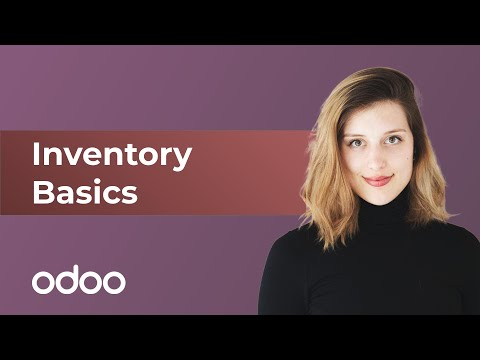 Inventory Basics & Your First Warehouse Operations   Odoo Inventory