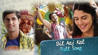 Dil Aaj Kal (Video Song) | Purani Jeans | Aditya Seal & Izabelle Leite
