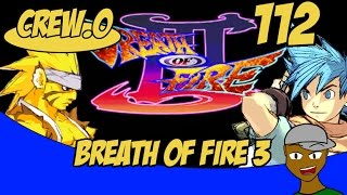 Breath of fire 3 part 112 -  Nevermind this is the worst enemy combo