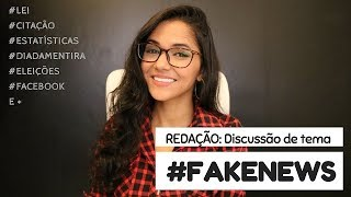 TUDO sobre #FAKENEWS: os melhores argumentos e informações para sua #redação | #ENEM 2018