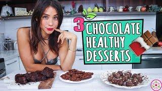 3 CHOCOLATE DESSERTS! - Healthy & Easy 🍫Yovana