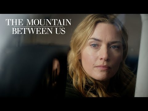 The Mountain Between Us (TV Spot 'All It Takes Is a Stranger')
